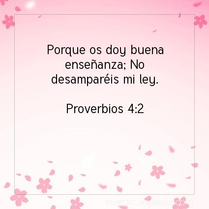 Imagen El versiculo del dia Proverbios 4:2