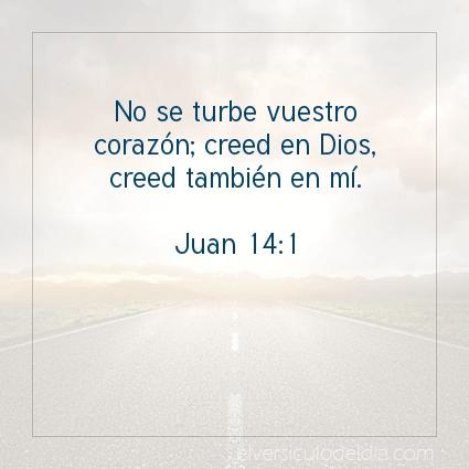 Imagen El versiculo del dia Juan 14:1