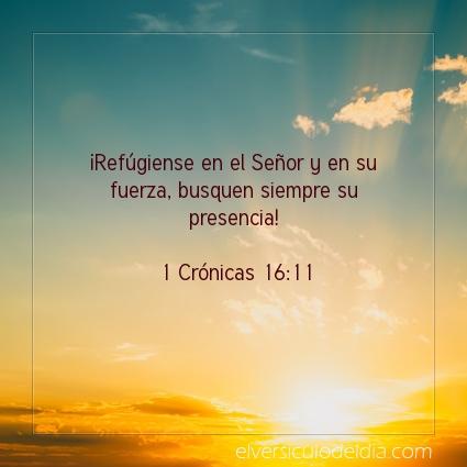 Imagen El versiculo del dia 1 Crónicas 16:11