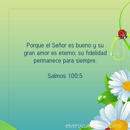 Imagen El versiculo del dia Salmos 100:5