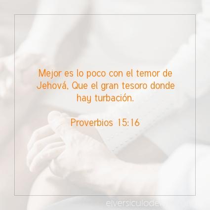 Imagen El versiculo del dia Proverbios 15:16