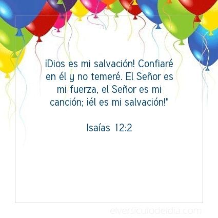Imagen El versiculo del dia Isaías 12:2