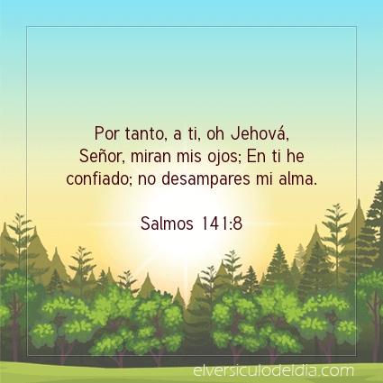 Imagen El versiculo del dia Salmos 141:8