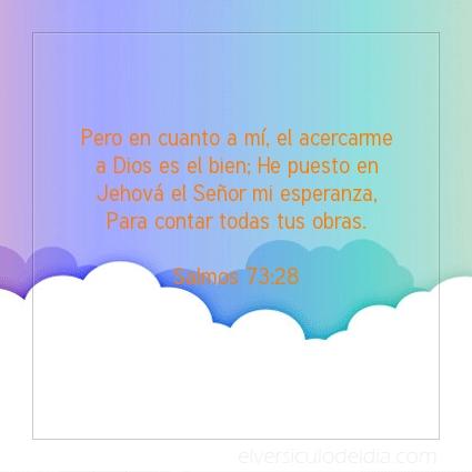 Imagen El versiculo del dia Salmos 73:28