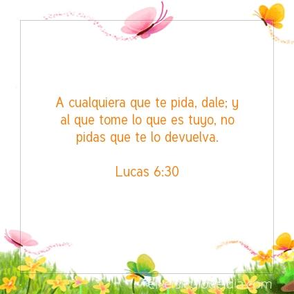 Imagen El versiculo del dia Lucas 6:30