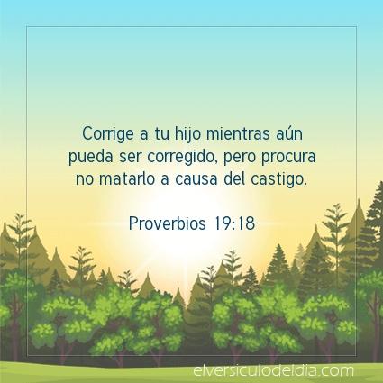 Imagen El versiculo del dia Proverbios 19:18
