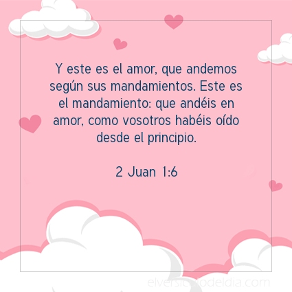 Imagen El versiculo del dia 2 Juan 1:6