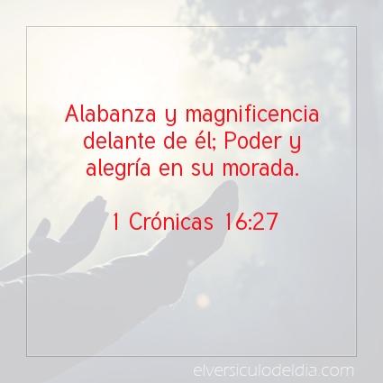 Imagen El versiculo del dia 1 Crónicas 16:27