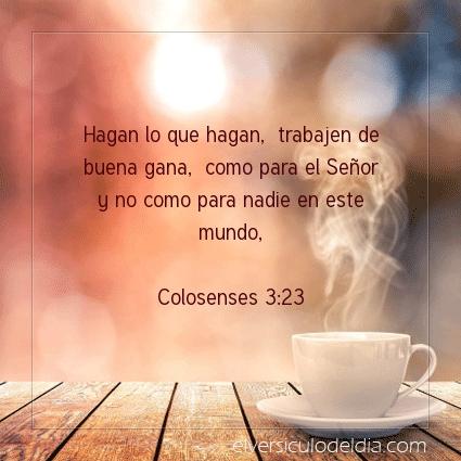 Imagen El versiculo del dia Colosenses 3:23