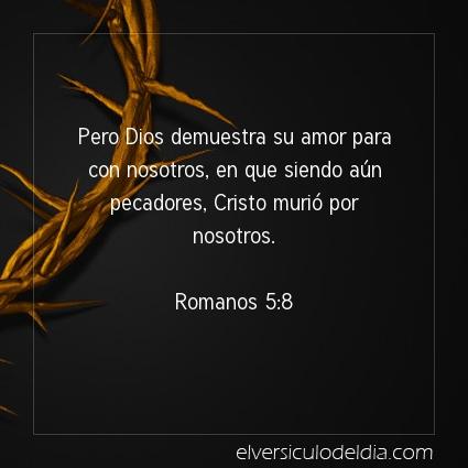 Imagen El versiculo del dia Romanos 5:8
