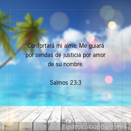 Imagen El versiculo del dia Salmos 23:3