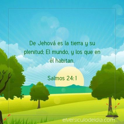 Imagen El versiculo del dia Salmos 24:1