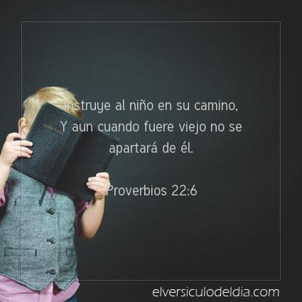Imagen El versiculo del dia Proverbios 22:6
