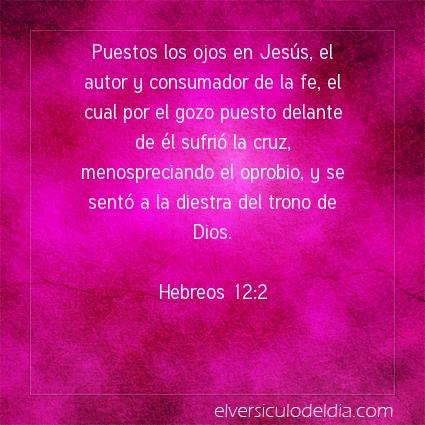 Imagen El versiculo del dia Hebreos 12:2