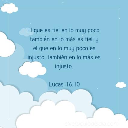 Imagen El versiculo del dia Lucas 16:10