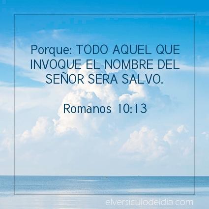 Imagen El versiculo del dia Romanos 10:13